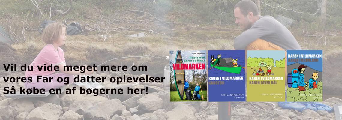 """Bøger om friluftsliv/outdoor, natur, ture og ekspeditioner, for børn eller om børn, """"Far og datter i Vildmarken"""" bøger af Erik B. Jørgensen"""