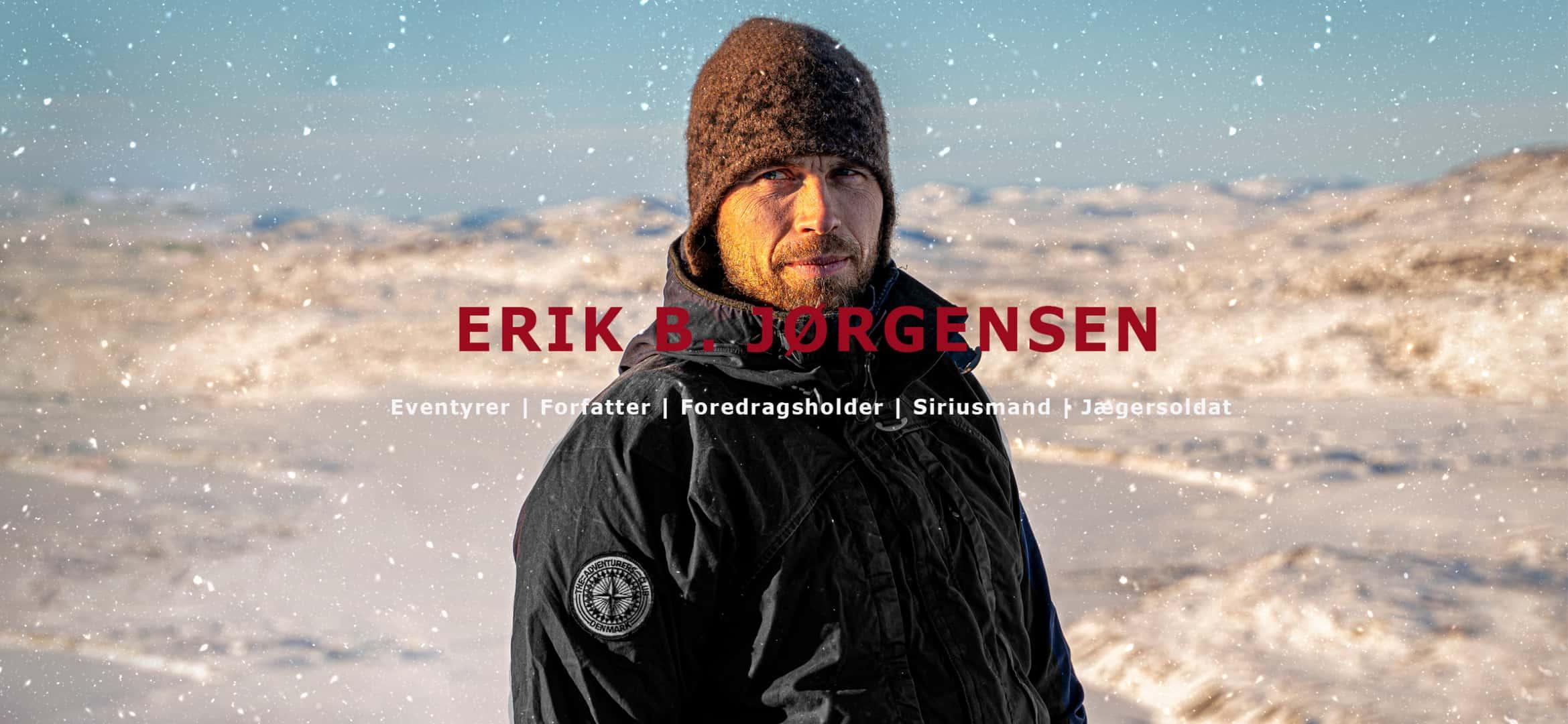 Kom ud, Erik B. Jørgensen, foredragsholder, forfatter, eventyrer, ekspeditionsleder og coach